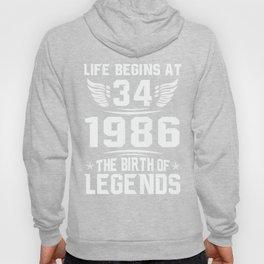 34th Birthday Gift Shirt - Born in 1986 - Life Begins at 34 Hoody