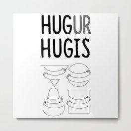 Hug Ur Hugis (Shape) Metal Print