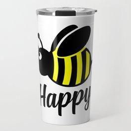 Bee happy feel good Design Travel Mug