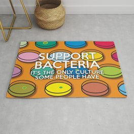 Support Bacteria Fun Cool Science Quote Pun Rug
