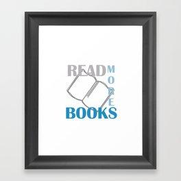 READ MORE BOOKS in blue Framed Art Print