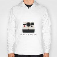 selfie Hoodies featuring Selfie by Laura Maria Designs