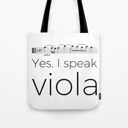 I speak viola Tote Bag