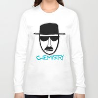 chemistry Long Sleeve T-shirts featuring Chemistry by John Michael Gill