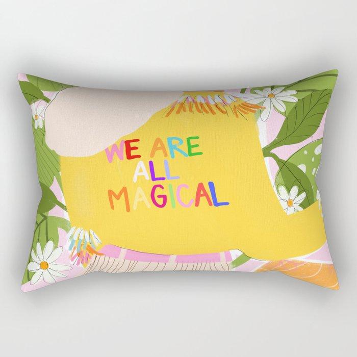 We are magical Rectangular Pillow