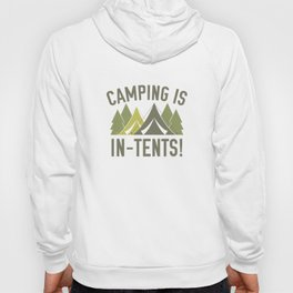 Camping Is In-Tents! Hoody
