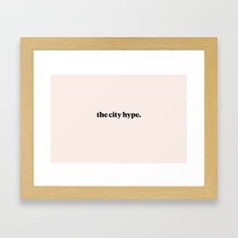 The City Hype Pink Framed Art Print