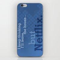 netflix iPhone & iPod Skins featuring But Netflix by Matthew Hall