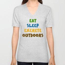 Eat Sleep Excrete Outdoors Unisex V-Neck
