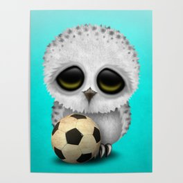 Cute Baby Owl With Football Soccer Ball Poster