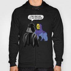 Vader Skeletor I Find your lack of face disturbing  Hoody