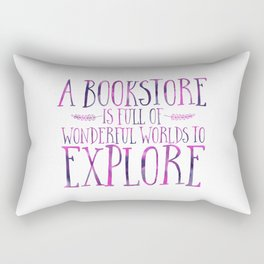 A Bookstore is Full of Wonderful Worlds to Explore - Purple Rectangular Pillow