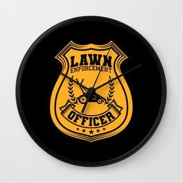 Lawn Enforcement Officer Gardener Gift Wall Clock