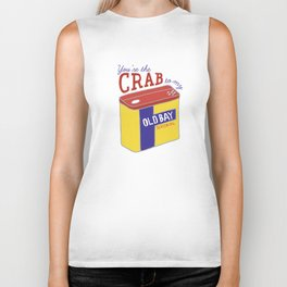 You're the Crab to my Old Bay (White) Biker Tank