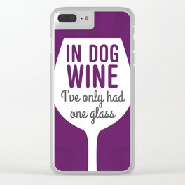 Dog Wine One Glass Clear iPhone Case