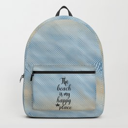 The Beach Is My Happy Place Backpack