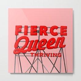 Fierce Queen Metal Print