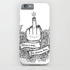 Tell Me to Smile - black and white Slim Case iPhone 6s