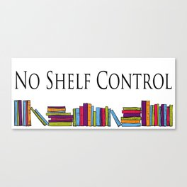 No Shelf Control Wrap Around Canvas Print