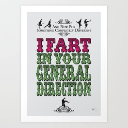 No13 My Silly Quote Poster Art Print