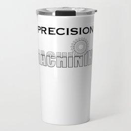Precision Machining Travel Mug