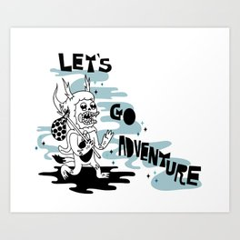 Lets Go Adventure Art Print
