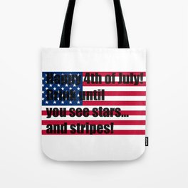 Happy 4th of July! Tote Bag