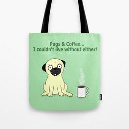 Pugs and Coffee Tote Bag