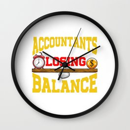 Cute Accountants Do It Without Losing Balance Pun Wall Clock