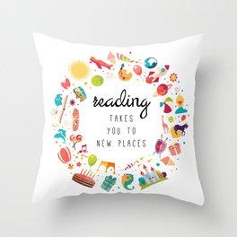 Reading takes you places 02 Throw Pillow