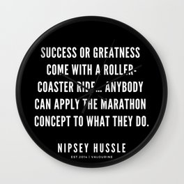 3  | Nipsey Hussle Quotes Wall Clock