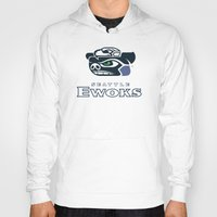 nfl Hoodies featuring Seattle Ewoks - NFL by Steven Klock