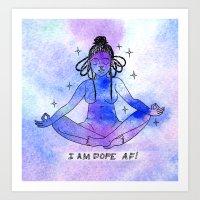 Dope AF Art Print