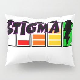 Recharge with Stigma Pillow Sham