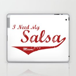 I Need My Salsa - Miami Laptop & iPad Skin
