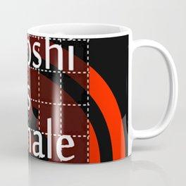 Satoshi is Female I Coffee Mug