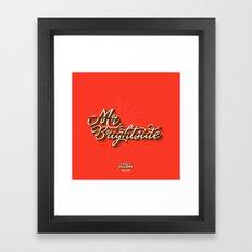 Mr. Brightside Framed Art Print