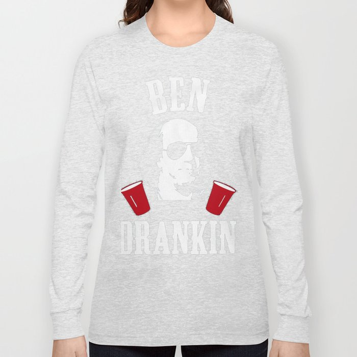 6c21347f07e85b 4th of July Shirts for Men Ben Drankin Benjamin Franklin Long Sleeve  T-shirt by bossartist