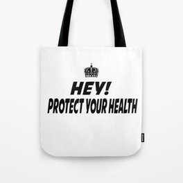 Protect your Health Tote Bag