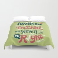 risa rodil Duvet Covers featuring Never Be Right by Risa Rodil