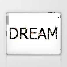 DREAM in bloom Laptop & iPad Skin