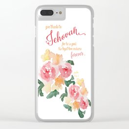 Psalm 136:1 with Peonies Clear iPhone Case