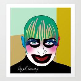 leigh bowery Art Print