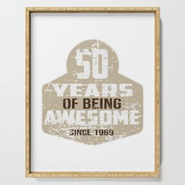 50 YEARS OF BEING AWESOME SINCE 1969 Serving Tray
