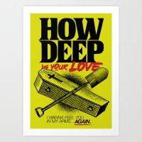 How Deep is your Love Art Print