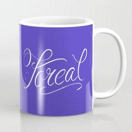 Foreal (Hip Hop Calligraphy I) Coffee Mug