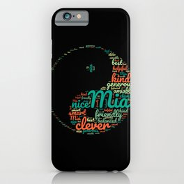 Name gift for Mia qualities Ying Yang symbol iPhone Case