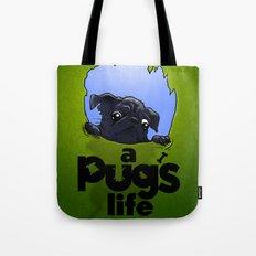 a Pug's life (dark) Tote Bag