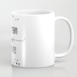 TEXT ART After rain comes sunshine Coffee Mug