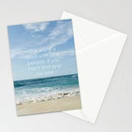 the world is filled with nice people Stationery Cards